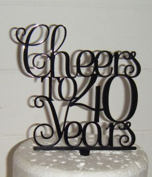 .....Cheers to 40 years Cake Topper any number, 21, 30, 40, 50, 60, 70etc