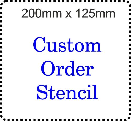 Custom order Cake Bespoke Stencil 8 inch x 5 inch