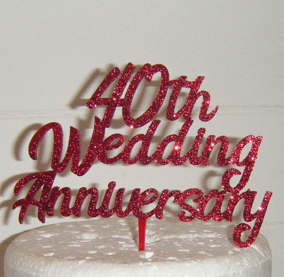 Super Any Number 40Th 25Th Wedding Anniversary Cake Topper Funny Birthday Cards Online Alyptdamsfinfo