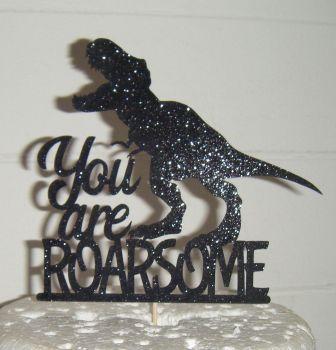 Dinosaur You are ROARSOME Silhouette Cake Topper