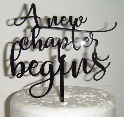 A new chapter begins Cake Topper