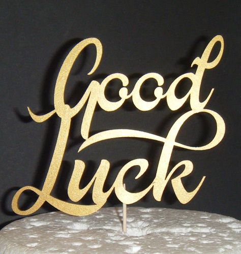 Good Luck Cake Topper 2