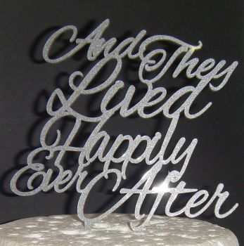 And They Lived Happily Ever After Cake Topper