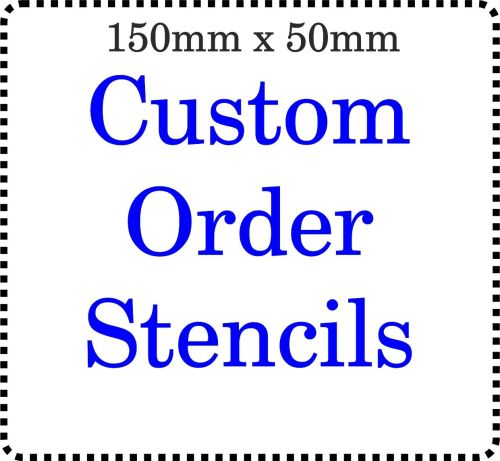 Custom order Cake Bespoke Stencil 150mm x 50mm