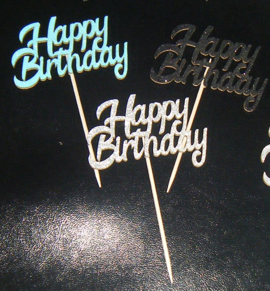 Glitter or Plain Cupcake Cake Picks - Happy Birthday