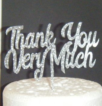 Thank You Very Much Cake Topper