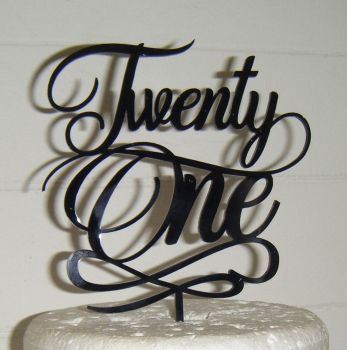 Twenty one 21 Cake Topper style 5   (Sold design Exactly as shown)