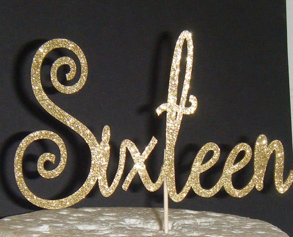 Sixteen Cake Topper 1
