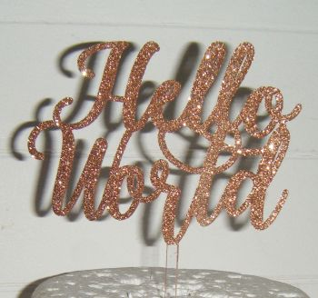 Hello World New Baby Shower Cake topper