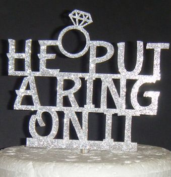 He put a ring on it 2 Cake Topper Engagement