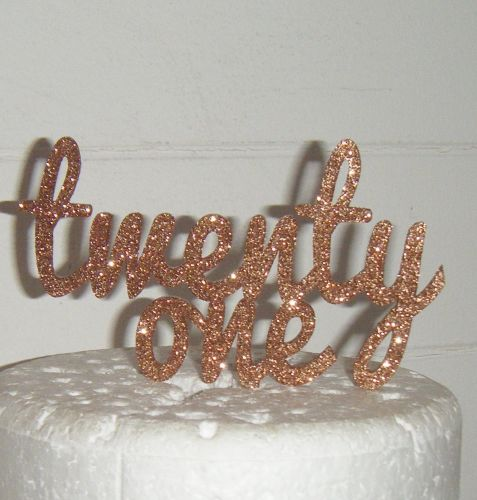Twenty one 21 Cake Topper style 6