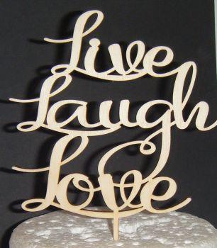 Live Laugh Love Cake Topper
