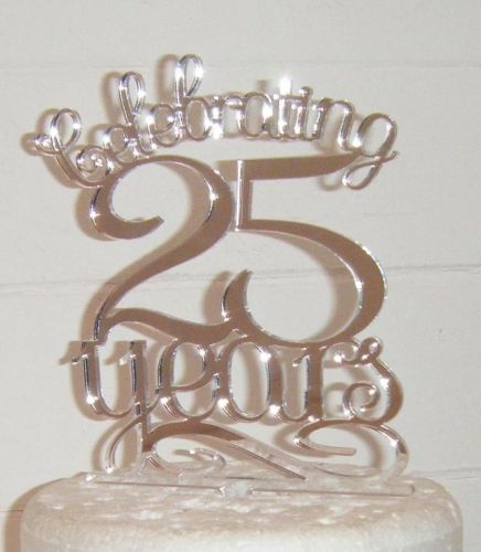 .....Celebrating 25 years Cake Topper any number, 21, 30, 40, 50, 60, 70etc