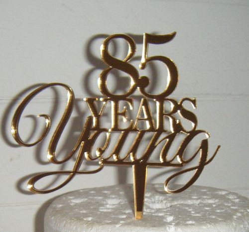 ..... years Young Cake Topper 21, 30, 40, 50, 60, 70etc  (style 2 )