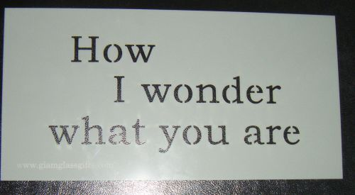 Twinkle - How I wonder how you are cake or craft stencil
