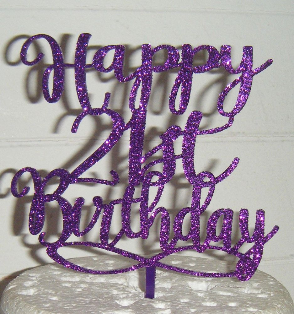 Happy 18th, 21st, 30th, 40th, 50th, 60th etc ANY number Birthday Cake Topper 2