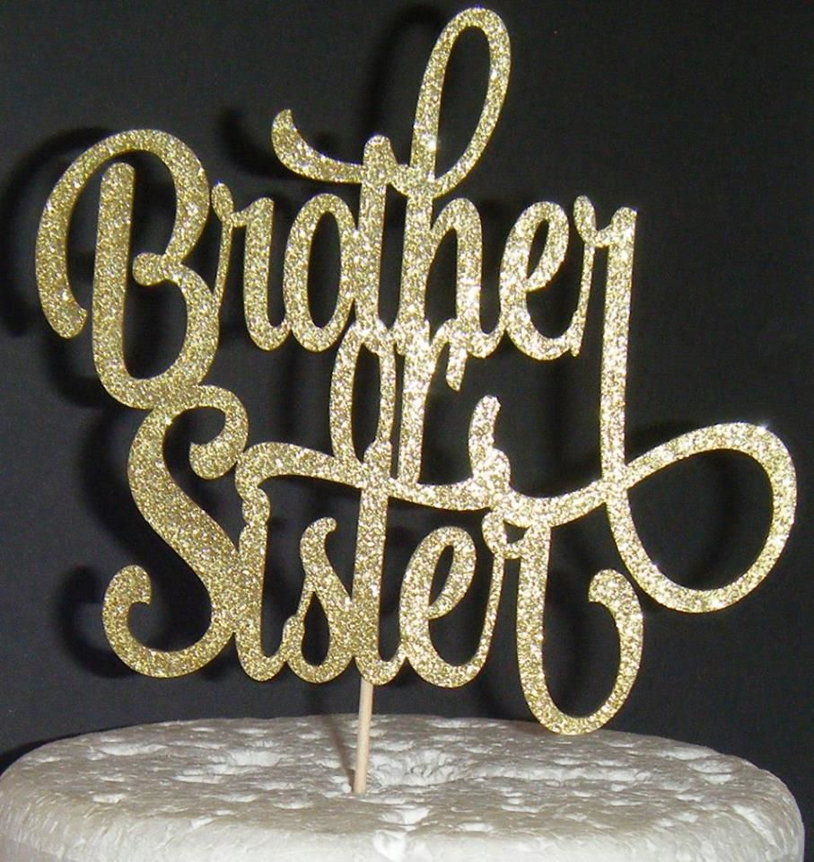 Brother or Sister Baby Shower Cake Topper