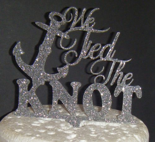 We Tied the Knot Anchor Acrylic Cake Topper