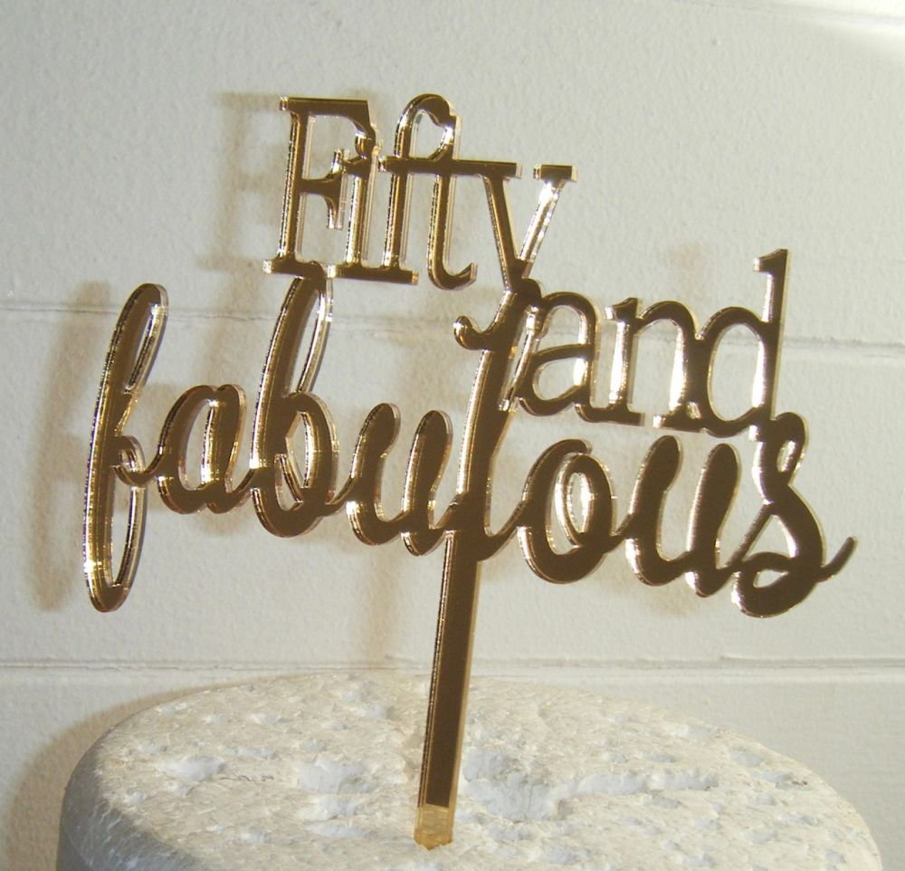Fifty and Fabulous 50 Cake Topper