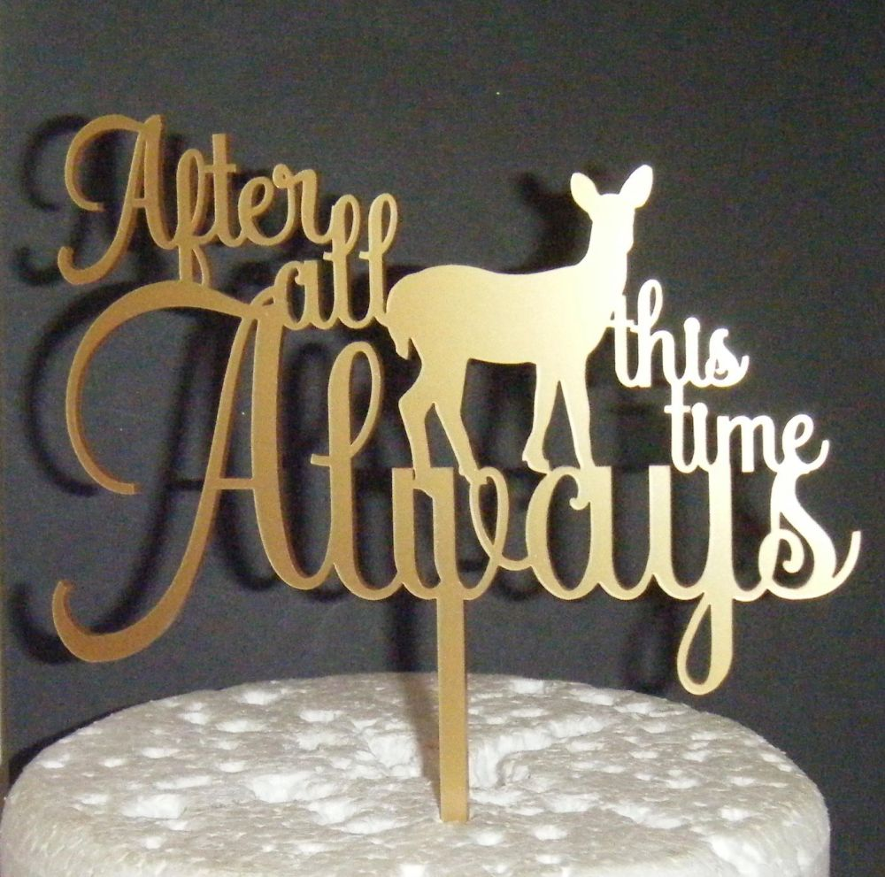 After all this Time Always Cake Topper with deer