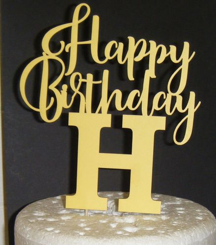 Happy Birthday (any Letter) Cake Topper