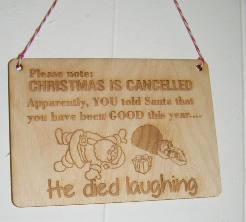 Mini Wooden Engraved Sign Christmas is Cancelled......