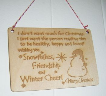 Mini Wooden Engraved Sign Christmas is about Snowflakes, Friendship and Winter Cheer