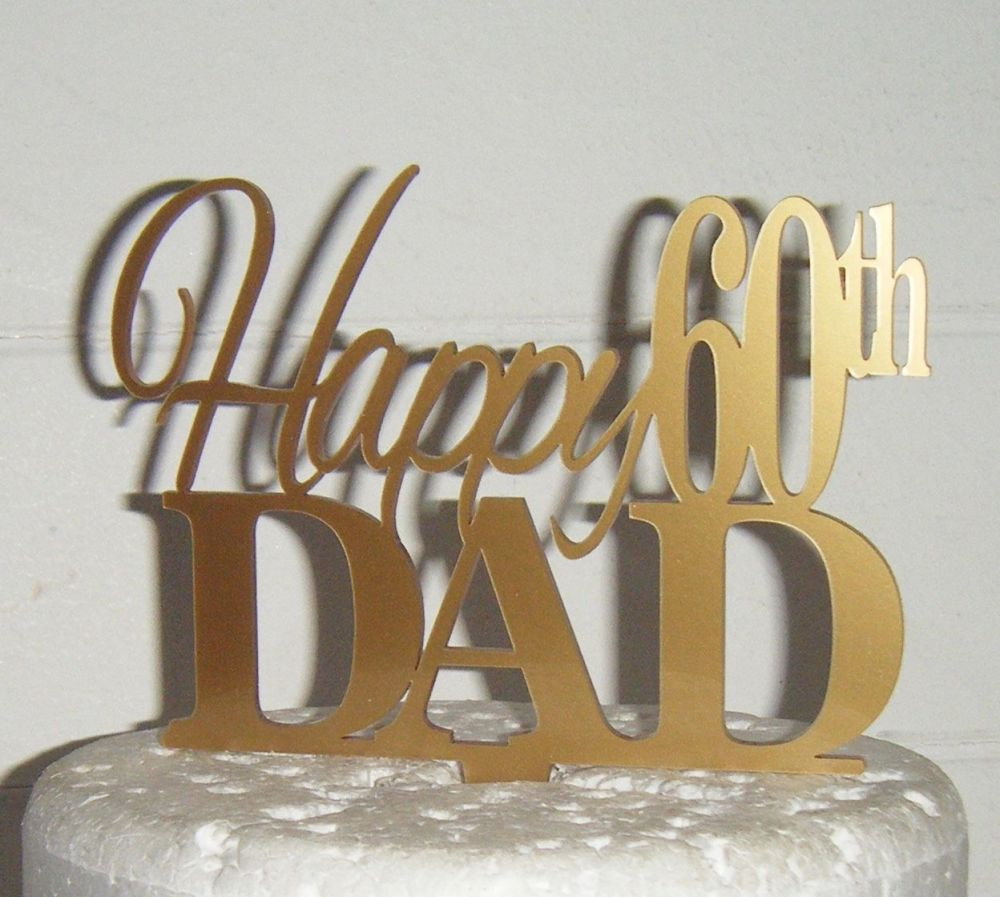 Happy (any Number) Dad  Cake Topper