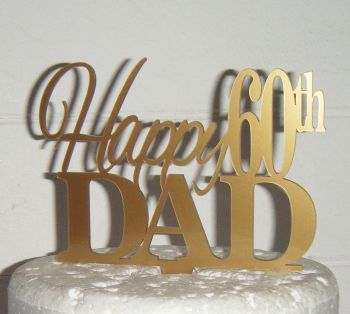 Happy (any Number) Dad  Cake Topper - Dad Only!