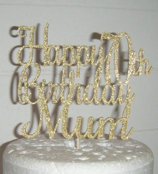 Happy Birthday (any Number) Mum Cake Topper Roch
