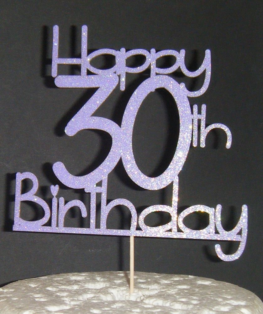 Happy 30th, 18th, 21st, 40th, 50th, or ANY number Birthday Cake Topper 6