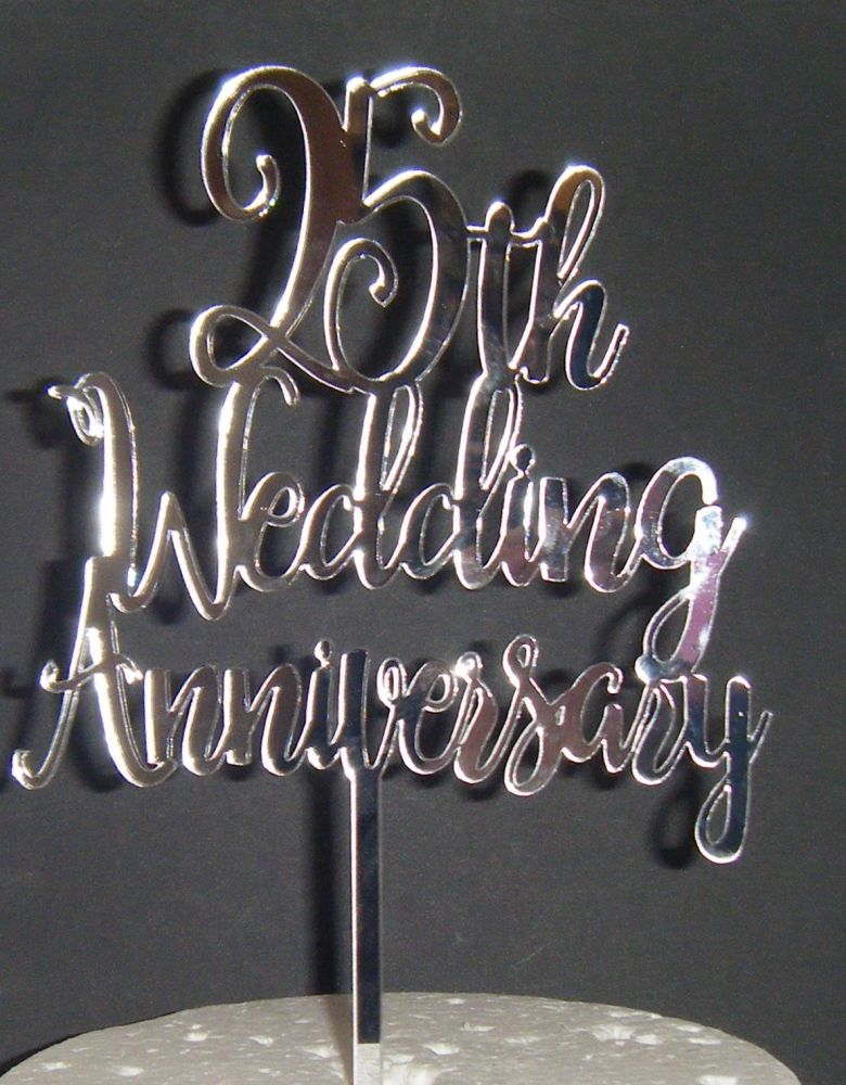 25th Wedding Anniversary Cake Topper or ANY number