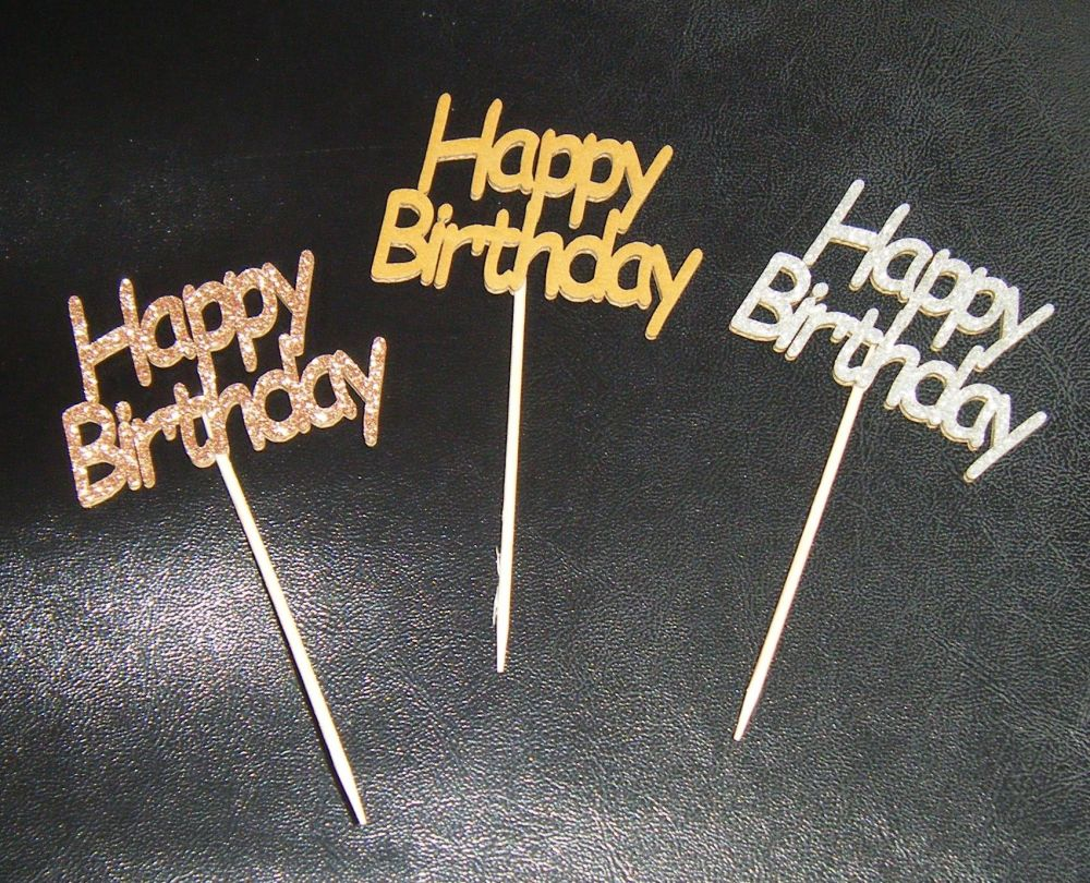 Glitter or Plain Cupcake Cake Picks - Happy Birthday 2