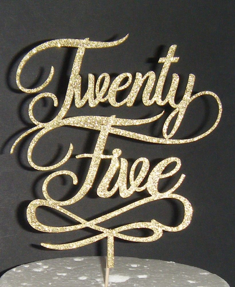 Twenty Five 25 Cake Topper Swirl