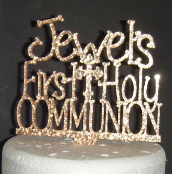 Custom Name - First Holy Communion Cake Topper  With Cross