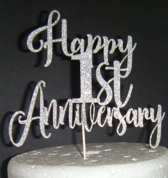 Happy 1st or ANY NUMBER Anniversary Cake Topper