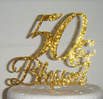 ANY Number & Blessed Cake Topper 10, 21, 30, 40, 50, 60, 70etc