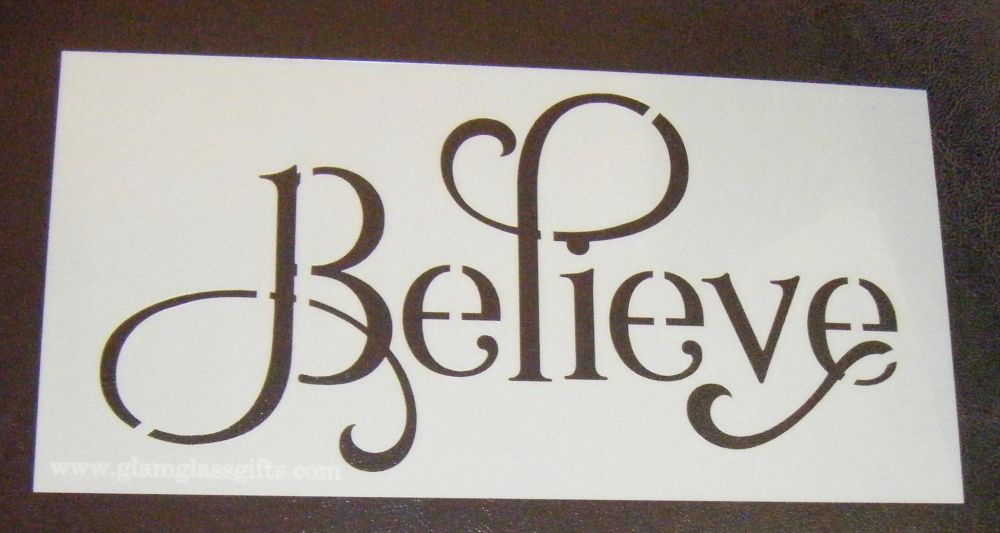 Believe - Word Cake Decorating Stencil Airbrush Mylar Polyester Film