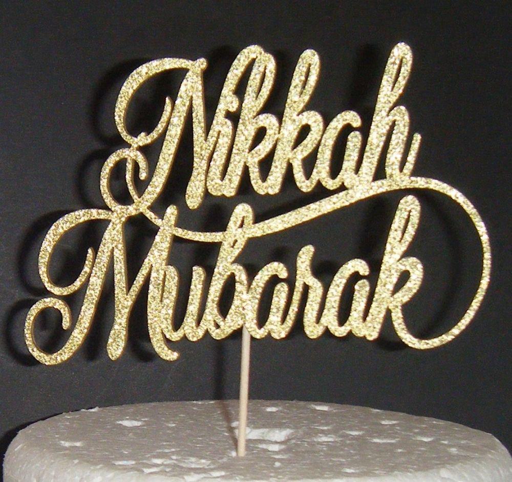 Nikkah Mubarak  Cake Topper