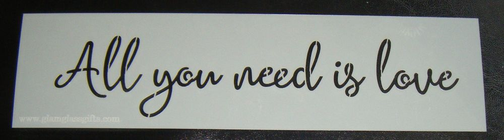 All You Need is Love Stencil for Cake or Crafts