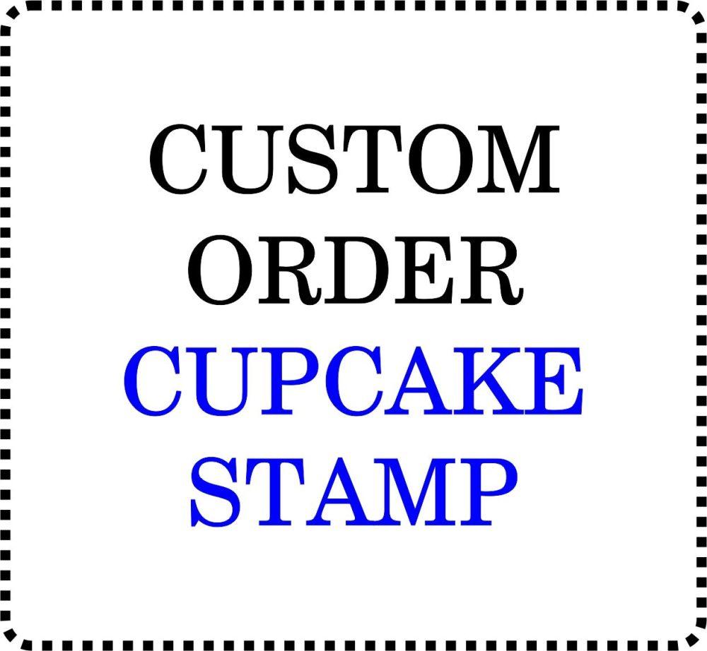 Cupcake Impression Stamp - Any Custom Design