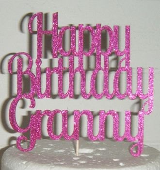 Happy Birthday Granny Cake Topper (as shown with Granny only)