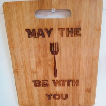 Bamboo Chopping Board - May The Fork Be With You!
