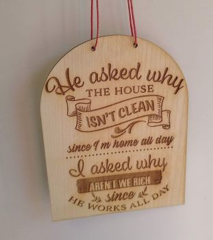 Clean House Funny... Wooden Plaque