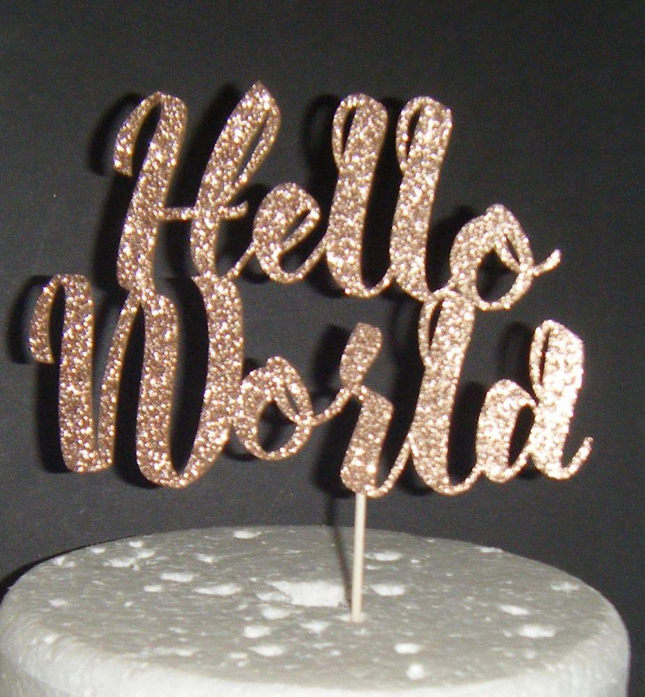 Hello World New Baby Shower Cake Topper 2