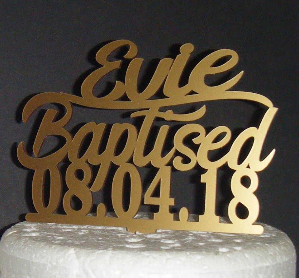 Baptism Custom Name  Cake Topper With Date