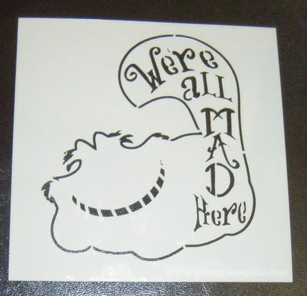 We're All Mad Here - Cheshire Cat - Cake Stencil