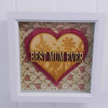 Best Mum Ever Wooden Heart  - Frame - Lasercut