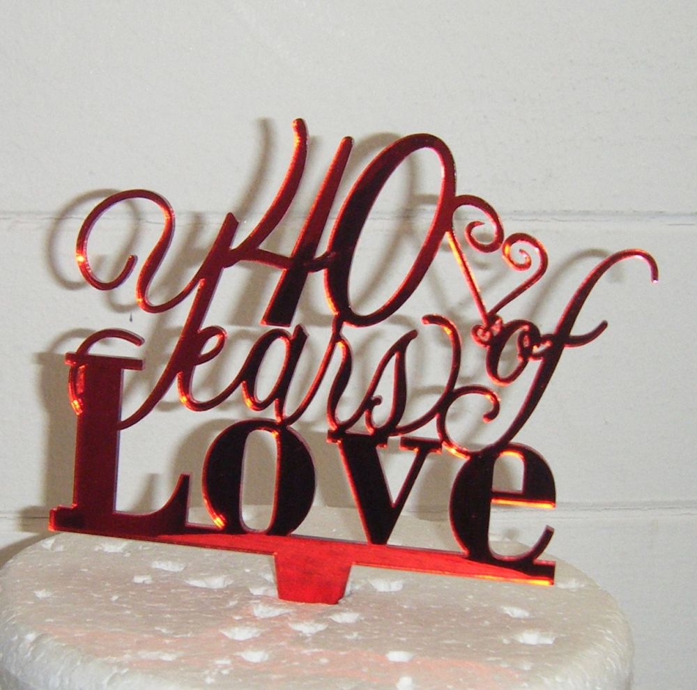 40 Years of Love Cake Topper or Any Number