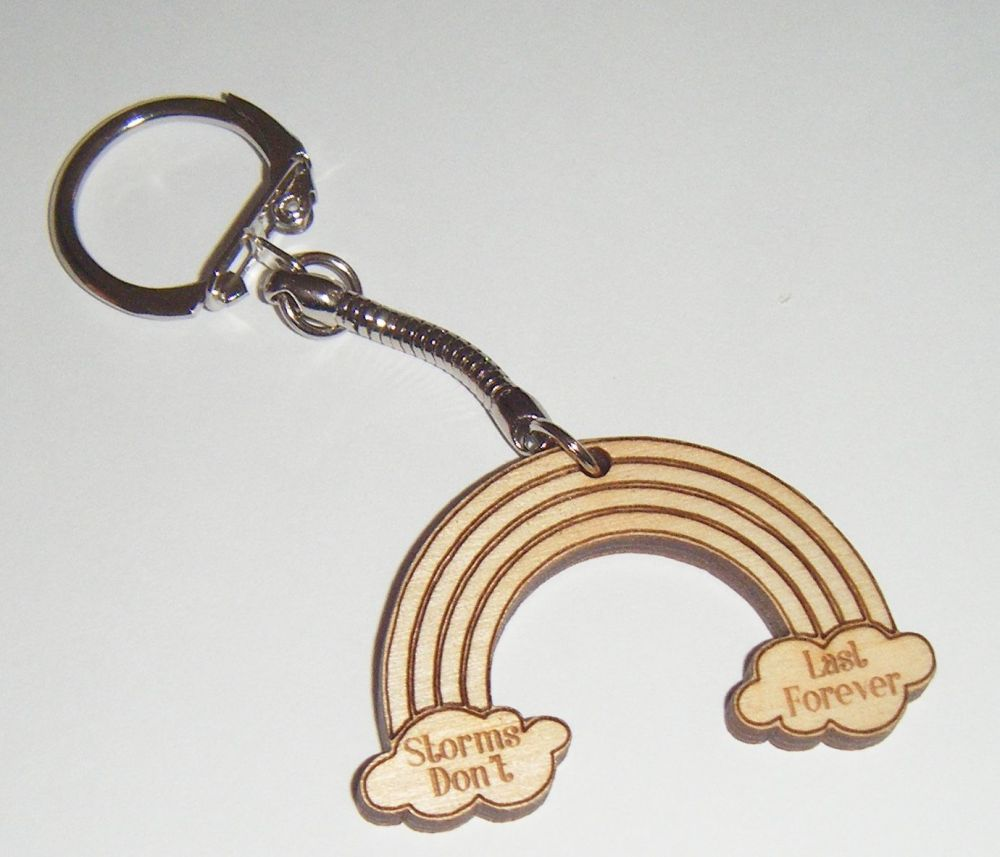 Rainbow Shape Keyring - Lasercut Engraved Storms Don't Last Forever